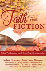 Faith from Fiction ebook by L.N. Cronk, Jenn Faulk, DiAne Gates,...