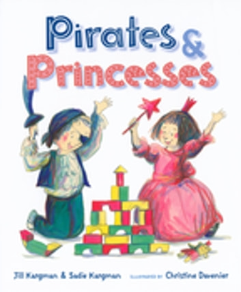 Pirates and Princesses ebook by Jill Kargman,Sadie Kargman
