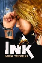 Ink ebook by Kathleen Alcala, Sabrina Vourvoulias