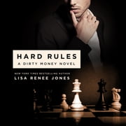 Hard Rules - A Dirty Money Novel audiobook by Lisa Renee Jones
