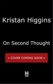 On Second Thought ebook by Kristan Higgins