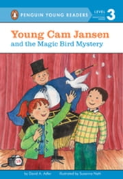Young Cam Jansen and the Magic Bird Mystery ebook by David A. Adler