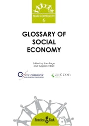 Glossary of Social Economy ebook by Ruggero Villani,Sara Rago