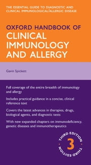 Oxford Handbook of Clinical Immunology and Allergy ebook by Gavin Spickett