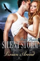 Silent Storm ebook by Vivian Arend