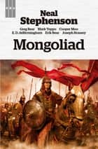 Mongoliad eBook by Neal Stephenson