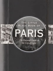 The Little Black Book of Paris, 2011 Edition ebook by Vesna Neskow
