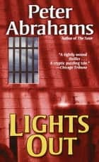 Lights Out ebook by Peter Abrahams