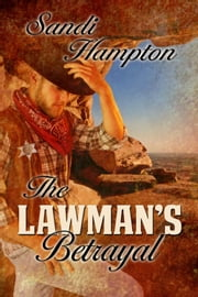 The Lawman's Betrayal ebook by Sandi Hampton