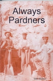 Always Pardners ebook by WIll Welton