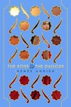 The Rose and the Dagger ebook by Renée Ahdieh
