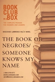 Bookclub-in-a-Box Discusses The Book of Negroes / Someone Knows My Name, by Lawrence Hill ebook by Herbert, Marilyn