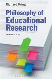 Philosophy of Educational Research ebook by Professor Richard Pring