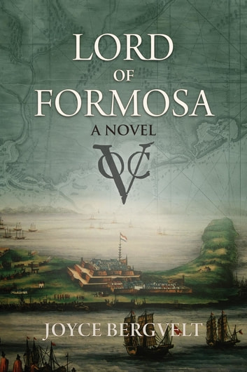 Lord of Formosa ebook by Joyce Bergvelt