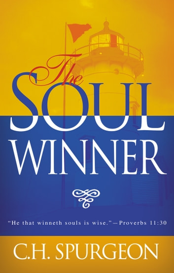 The Soulwinner ebook by Charles H. Spurgeon