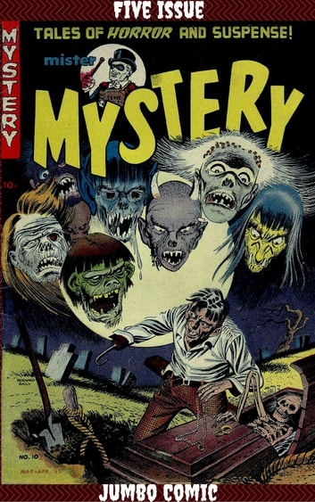 Mister Mystery Five Issue Jumbo Comic ebook by Ed Robbins