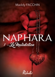 Naphara - 1 - La malédiction ebook by Karen M., Maddy Facchin