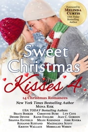 Sweet Christmas Kisses 4 ebook by Mona Risk, Beate Boeker, Christine Bush,...