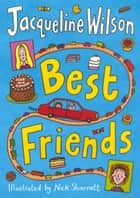 Best Friends ebook by Jacqueline Wilson, Nick Sharratt