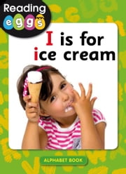 I is for ice cream ebook by Katy Pike, Amanda Santamaria