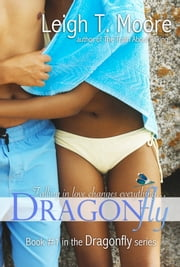Dragonfly ebook by Leigh Talbert Moore