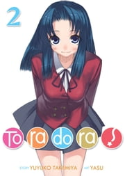 Toradora! (Light Novel) Vol. 2 ebook by Yuyuko Takemiya, Yasu