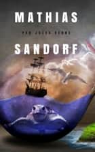 Mathias Sandorf ebook by Jules Verne