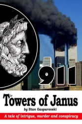 911 The Towers of Janus ebook by Stan Gasparovski