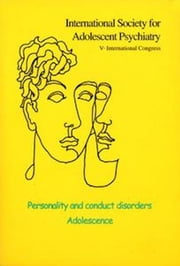 Personality and conduct disorders ebook by Alain Braconnier,Philippe Jeammet,Philippe Gutton,Serge Lebovici,Peter Fonagy,Otto Kernberg
