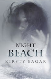 Night Beach ebook by Kirsty Eagar