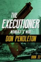 Monday's Mob ebook by Don Pendleton