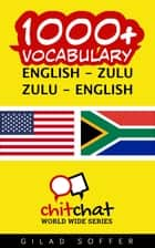 1000+ Vocabulary English - Zulu ebook by Gilad Soffer