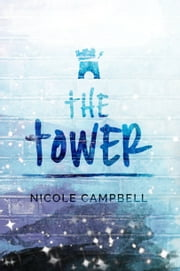 The Tower ebook door Nicole Campbell