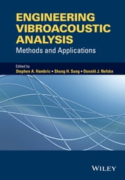 Engineering Vibroacoustic Analysis - Methods and Applications ebook by