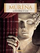 Murena - tome 1 - La Pourpre et l'or ebook by Philippe Delaby, Jean Dufaux