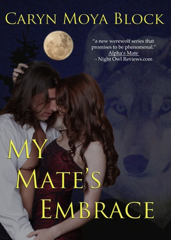 My Mates Embrace Siberian Volkov Series 3 Ebook By Caryn Moya