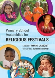 Primary School Assemblies for Religious Festivals ebook by Ronni Lamont