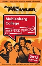 Muhlenberg College 2012 ebook by Sarah Weber