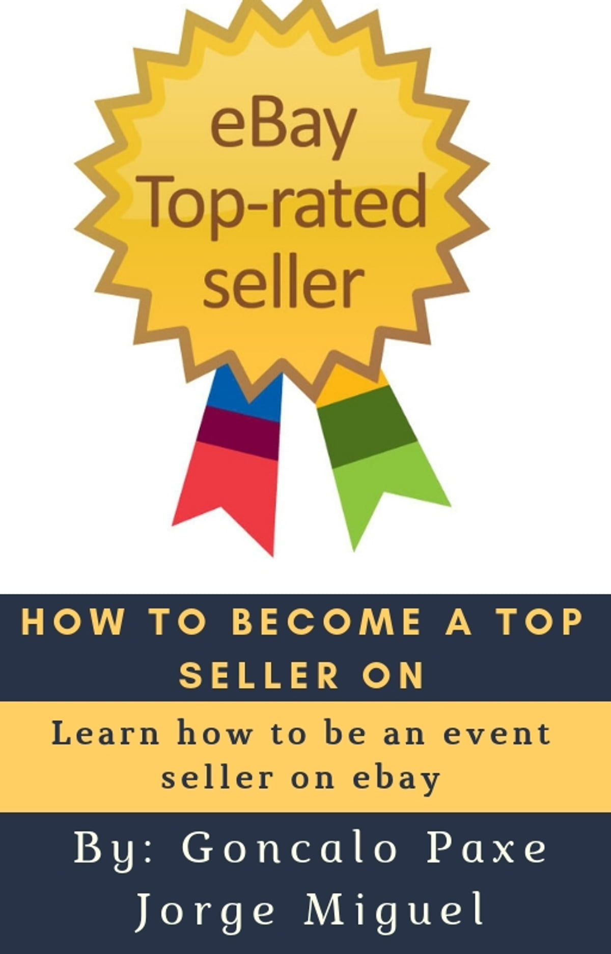 How To Become A Top Seller On Ebook By Goncalo Paxe Jorge Miguel 1230003052341 Rakuten Kobo United States
