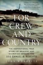 For Crew and Country ebook by John Wukovits