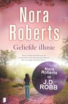 Geliefde illusie ebook by Nora Roberts, Fast Forward Translations