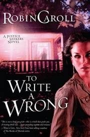 To Write a Wrong ebook by Robin Caroll