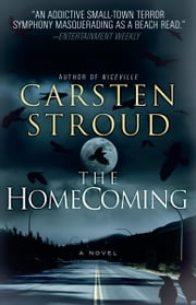 The Homecoming - Book Two of the Niceville Trilogy ebook by Carsten Stroud