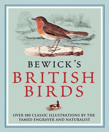 Bewick's British Birds ebook by Thomas Bewick