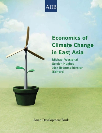 Economics of Climate Change in East Asia ebook by