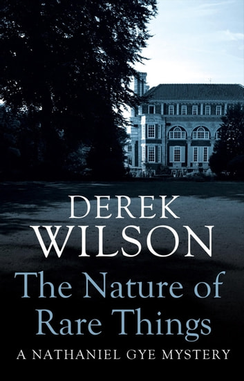 The Nature of Rare Things ebook by Mr Derek Wilson
