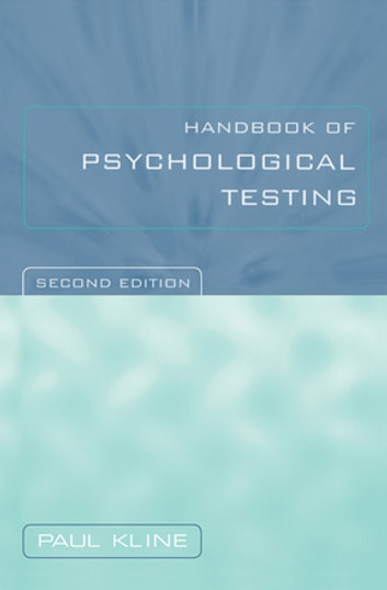 Handbook of Psychological Testing ebook by Paul Kline