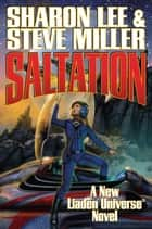 Saltation ebook by Sharon Lee, Steve Miller