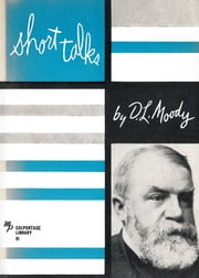 Short Talks ebook by Dwight L Moody