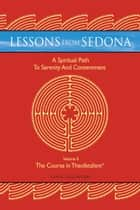 Lessons from Sedona: A Spiritual Pathway to Serenity and Contentment ebook by Lewis Tagliaferre